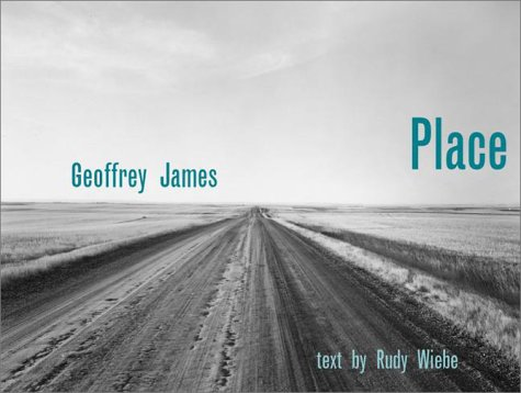 Place: Rudy Weibe, Geoffrey James (photographer)
