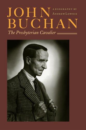 9781567922363: John Buchan: The Presbyterian Cavalier