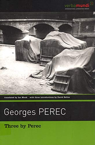 Three By Perec: Which Moped With Chrome-Plated: Perec, Georges/ Monk,