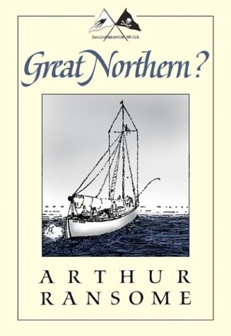 9781567922592: Great Northern?: A Scottish Adventure of Swallows & Amazons