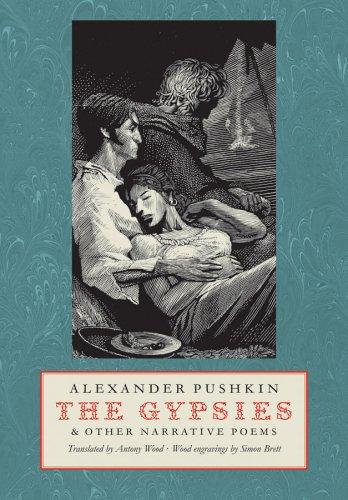 The Gypsies & Other Narrative Poems: Aleksandr Sergeevich Pushkin,