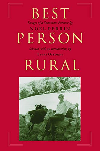 9781567923070: Best Person Rural: Essays of a Sometime Farmer
