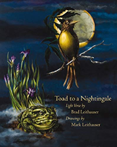 Toad to a Nightingale: Brad Leithauser