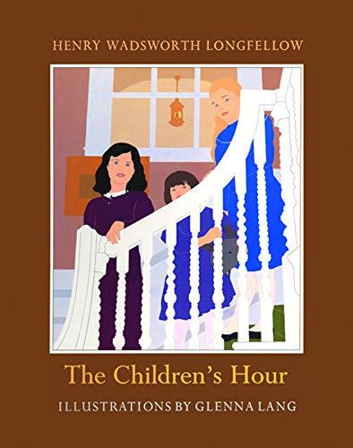 The Children's Hour: Henry Wadsworth Longfellow