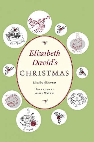 9781567923612: Elizabeth David's Christmas