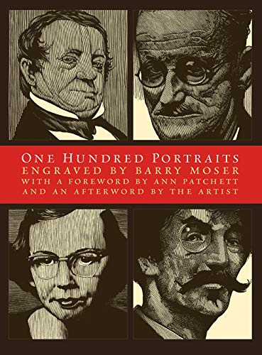 One Hundred Portraits: Artists, Architects, Writers, Composers,: Barry Moser, Ann