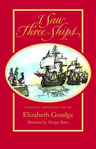 I Saw Three Ships: Elizabeth Goudge