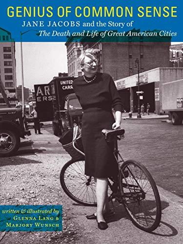 Genius of Common Sense: Jane Jacobs &: Glenna LANG &