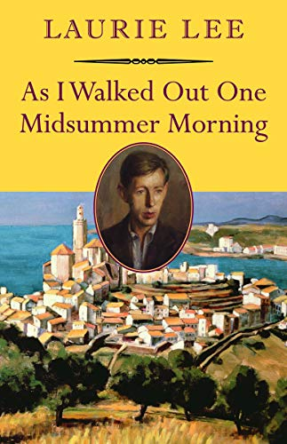 9781567923926: As I Walked Out One Midsummer Morning (Nonpareil Books)