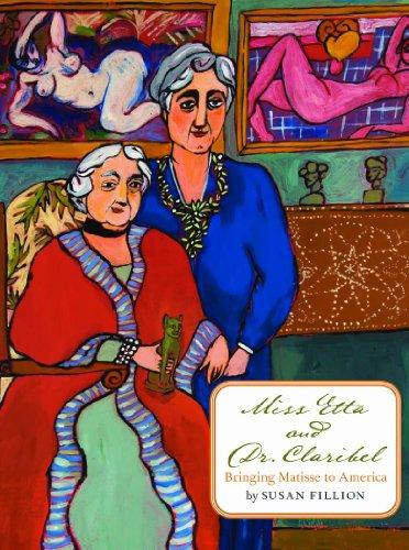 9781567924343: Miss Etta and Dr. Claribel: Bringing Matisse to America