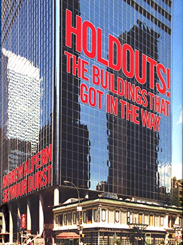 9781567924435: Holdouts!: The Buildings That Got in the Way