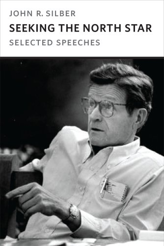 Seeking the North Star: Selected Speeches (Hardcover): John Silber