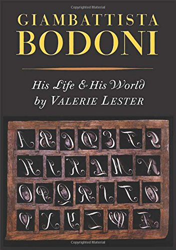 9781567925289: Giambattista Bodoni: His Life and His World