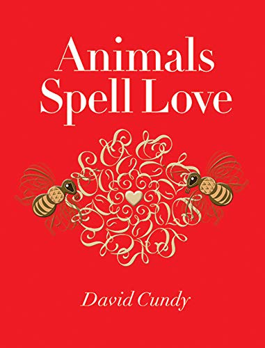 9781567925869: Animals Spell Love
