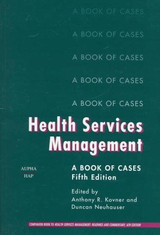 Health Services Management : A Book of: Anthony R. Kovner