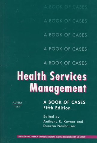 9781567930597: Health Services Management: A Book of Cases