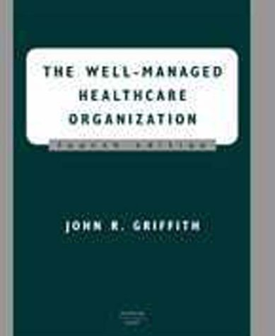 9781567931020: The Well-Managed Healthcare Organization