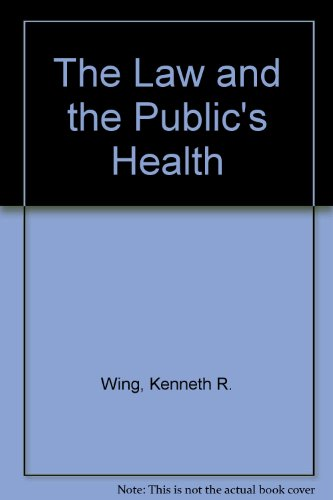 9781567931051: The Law and the Public's Health