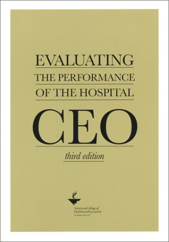 9781567932140: Evaluating the Performance of the Hospital CEO