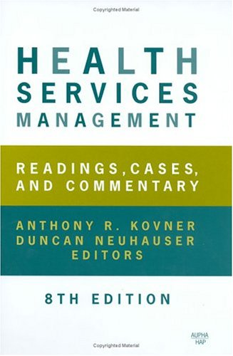 9781567932201: Health Services Management: Readings, Cases, and Commentary, Eighth Edition