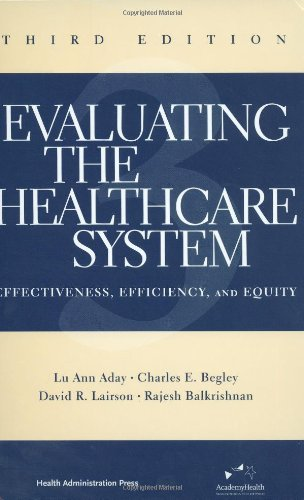 9781567932225: Evaluating the Healthcare System: Effectiveness, Efficiency, and Equity