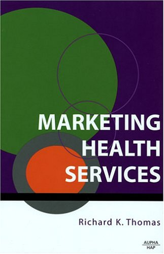 9781567932348: Marketing Health Services