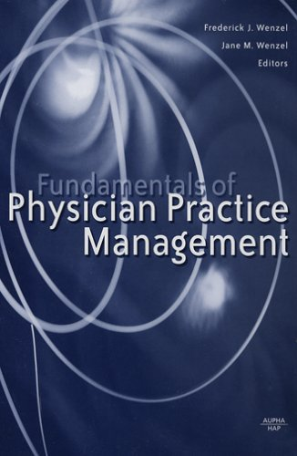 9781567932461: Fundamentals of Physician Practice Management