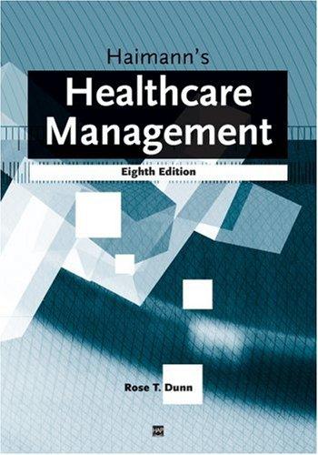 Haimann's Healthcare Management: Rose Dunn; ...