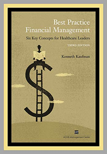 9781567932591: Best Practice Financial Management: Six Key Concepts for Healthcare Leaders
