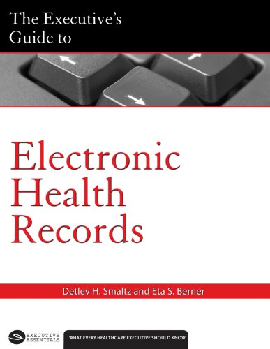 9781567932683: The Executive's Guide to Electronic Health Records (American College of Healthcare Executives)