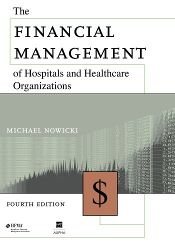 The Financial Management of Hospitals and Healthcare