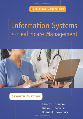 Austin and Boxerman's Information Systems For Healthcare: L., Gerald; Glandon,