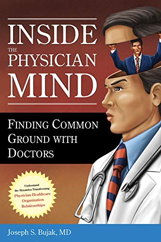 Inside the Physician Mind: Finding Common Ground