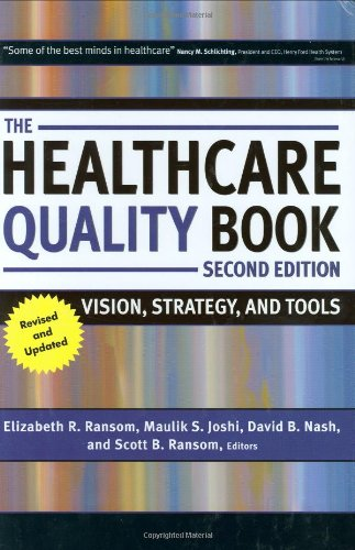 9781567933017: The Healthcare Quality Book: Vision, Strategy, and Tools