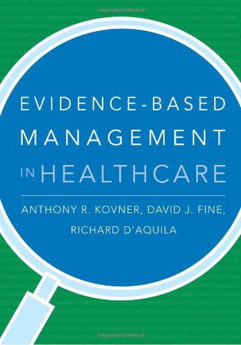 9781567933062: Evidence-Based Management in Healthcare