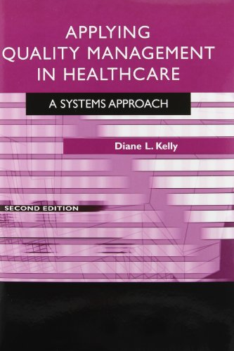 9781567933260: Applying Quality Management in Healthcare: A Systems Approach