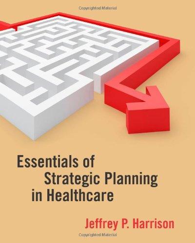 9781567933482: Essentials of Strategic Planning in Healthcare