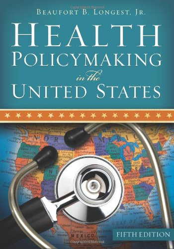 Health Policymaking in the United States {FIFTH EDITION}