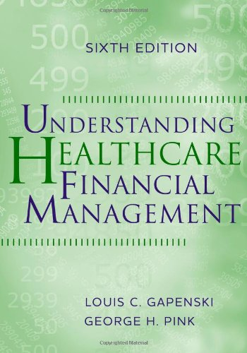 9781567933628: Understanding Healthcare Financial Management