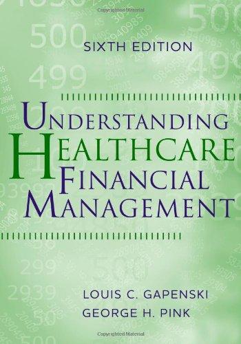 9781567933628: Understanding Healthcare Financial Management, Sixth Edition