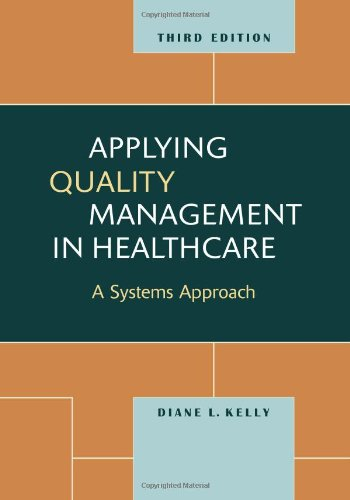 9781567933765: Applying Quality Management in Healthcare, Third Edition