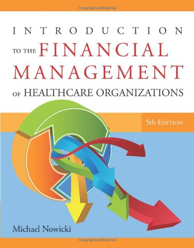 9781567934120: Introduction to the Financial Management of Healthcare Organizations