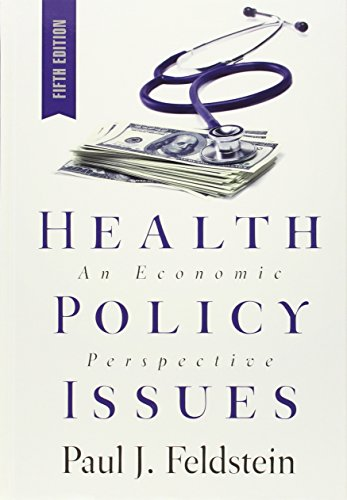9781567934182: Health Policy Issues: An Economic Perspective