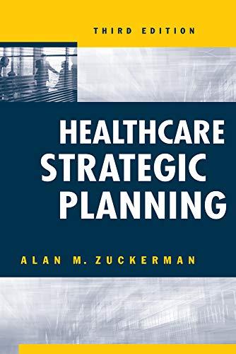 Healthcare Strategic Planning (Ache Management): Alan M. Zuckerman