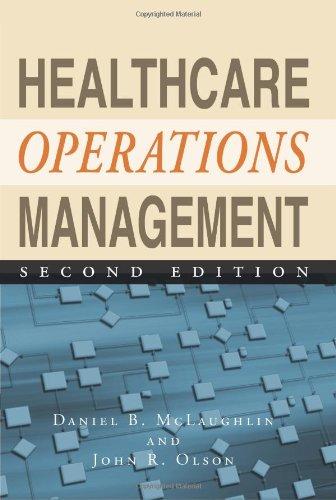 Healthcare Operations Management: McLaughlin, Daniel B.