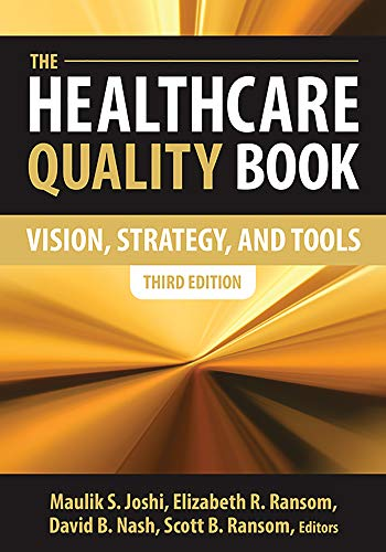 9781567935905: The Healthcare Quality Book: Vision, Strategy, and Tools, Third Edition
