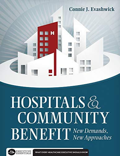 9781567935929: Hospitals & Community Benefit: New Demands, New Approaches
