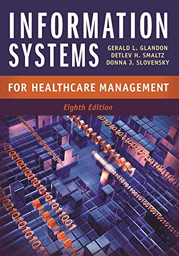 9781567935998: Information Systems for Healthcare Management