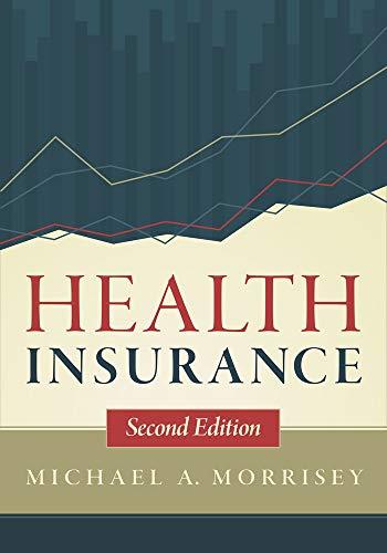 Health Insurance: Morisey, Michael A.
