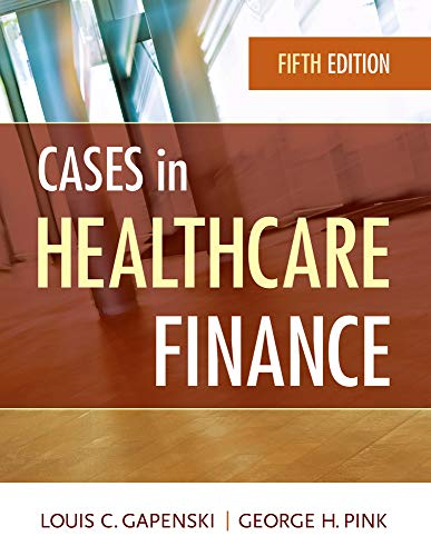 9781567936117: Cases in Healthcare Finance, Fifth Edition